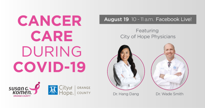 Cancer Care During COVID-19 with City of Hope Orange County Physicians