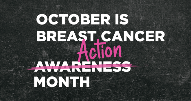 It's Breast Cancer Action Month